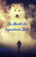 Die Macht des legendären Wolf by Sura7804