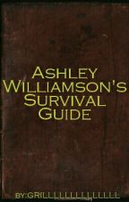 Ashley Williamson's Zombie Survival Guide (Ongoing, on hold) by GRILLLLLLLLLLLLLL