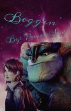 Beggin' (Trollhunters fanfic) by PrivateSuds