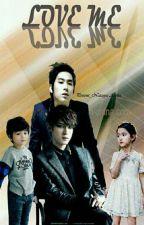 Love Me  by Kim_hyumi