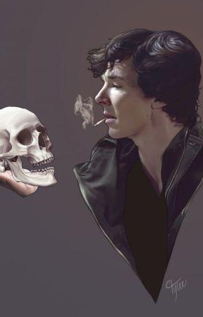Ces choses que je déteste chez Sherlock Holmes ! (Sherlock BBC x Reader) by MissVifDOr
