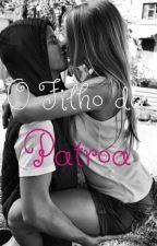O Filho da Patroa by bellacf2