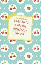 Fan Art: Celeste Academy Series by Torturerealm