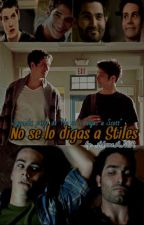 No se lo digas a Stiles by AkaneAMR
