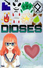Dioses [FanFic Corazón de Melón] by -MaDriana-
