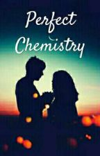 Perfect Chemistry by Dec_22