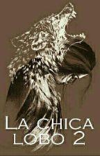 LA CHICA LOBO T2 by naira79