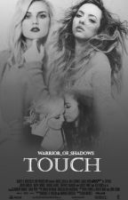 Touch- Jerrie Thirlwards by Warrior_of_shadows