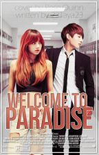 WELCOME TO PARADISE by 23Taya23