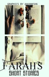 FARAH's Short stories by Farah_tahmed