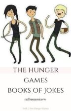 THE HUNGER GAMES BOOK OF JOKES by spgfbt