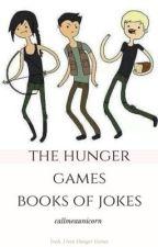 THE HUNGER GAMES BOOK OF JOKES by spgfbt