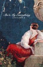 She's My Everything ↳Emison ✔ by unicamz