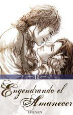 Engendrando el Amanecer II by emesan