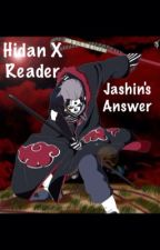 Hidan X Reader: Jashin's Answer by zombielover8469