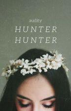 Hunter Hunter by Audity