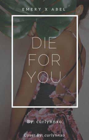 Die For You ✘ Weeknd Fan Fiction by curlynnxo