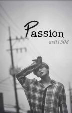 Passion [Kim Taehyung FF] by asil1508