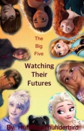 Big Five; Watching Their Movies  by HufflepufThunderbird