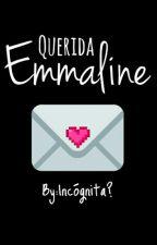 Querida Emmaline... by Incognita_721