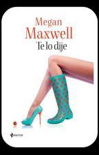 Te lo Dije (Maxwell) by JohannaSotomayorCont