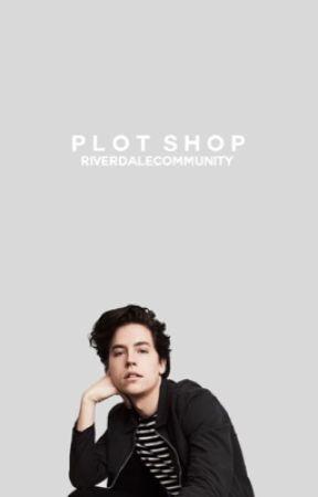 Plot Shop | Closed by RiverdaleCommunity