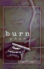 burn  Phan  by SilverArrow100