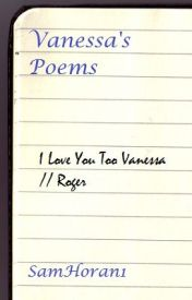 Vanessa's poems by SamHoran1