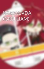 KARASEVDA (GRELLIAM) by KarenkaSutcliff