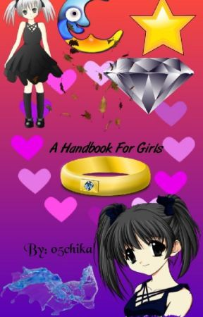 A Handbook For Girls by 05chika