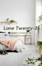Lane Twenty-2 // Preferences by TheCreativeSilence