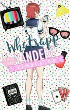 💌~Whatsapp Yandere Simulator~💌 by Info_oka_96