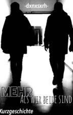Mehr als wir beide sind by dxnxsxrh