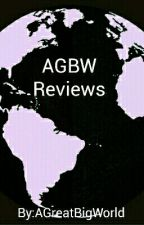Reviews by ABigNewWorld