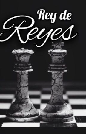 Rey de Reyes {£n £dición}  by CheerleaderOKEY