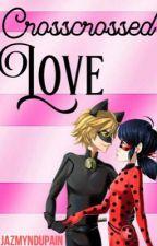 Crosscrossed love  by JazmynDupain