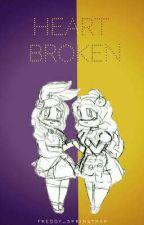 Heart Broken by Freddy_Springtrap