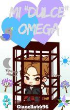 "Mi ""Dulce"" Omega.[Lumin/Xiuhan/One Shot] by gianella4496"