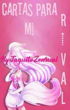 Cartas Para Mi Rival (ManglexChica Fnafhs) by TaquitoZensual