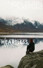 A Heartless Winter by perksinbands