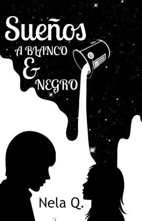 Sueños A Blanco Y Negro Carta Uno Dia Uno De Primeras Frases E