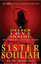 Discussion/Opinion of the story : A Deeper Love Inside by Sister Souljah by Mrs_LucasJamesBoyd