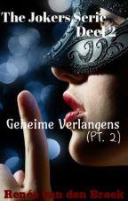 Geheime Verlangens - The Jokers Serie Deel 2 by ReneevdBroek