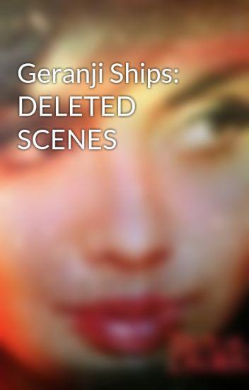 Geranji Ships: DELETED SCENES