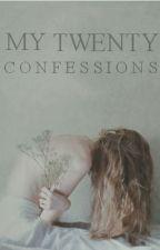My Twenty Confessions by unitary