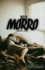 no morro  by sabrina_paz3