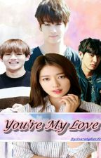 You're My Love by saranghaeshinhye
