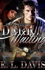 Dark Wanting (BWWM) by ElizabethDavis9