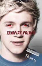 Vampire Prince(A Niall Horan Love Fanfic) by MollyAnderson433