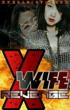 X Wife Revenge (Book 2) (ON-HOLD) by Carla_Reyes_